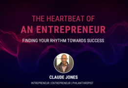 The Heartbeat of an Entrepreneur