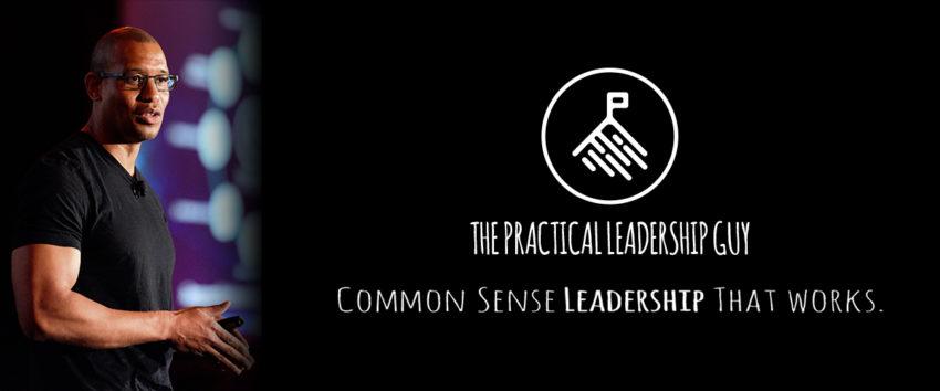 The Practical Leadership Guy